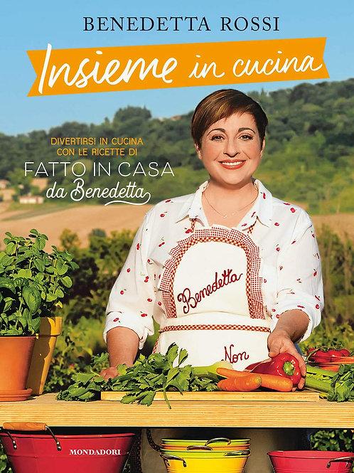 Insieme in cucina di Benedetta Rossi