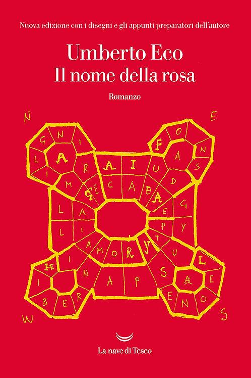 Il nome della rosa. Ediz. illustrata di Umberto Eco