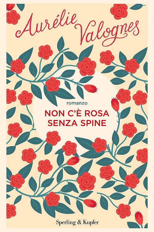 Non c'è rosa senza spine di Auréli Valognes