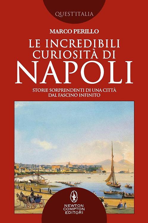 Le incredibili curiosità di Napoli