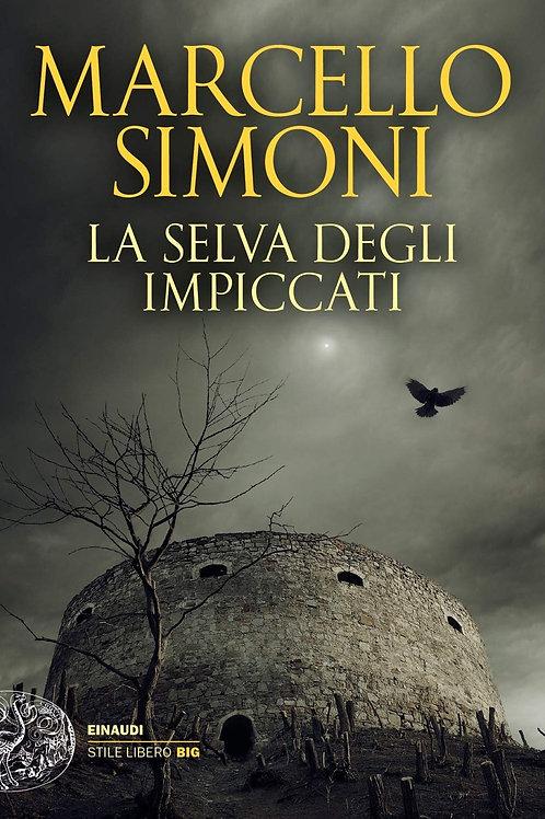 La selva degli impiccati di Marcello Simoni