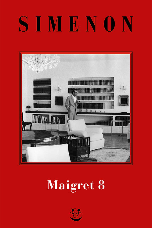 I Maigret. N.e. Vol. 8 di Georges Simenon