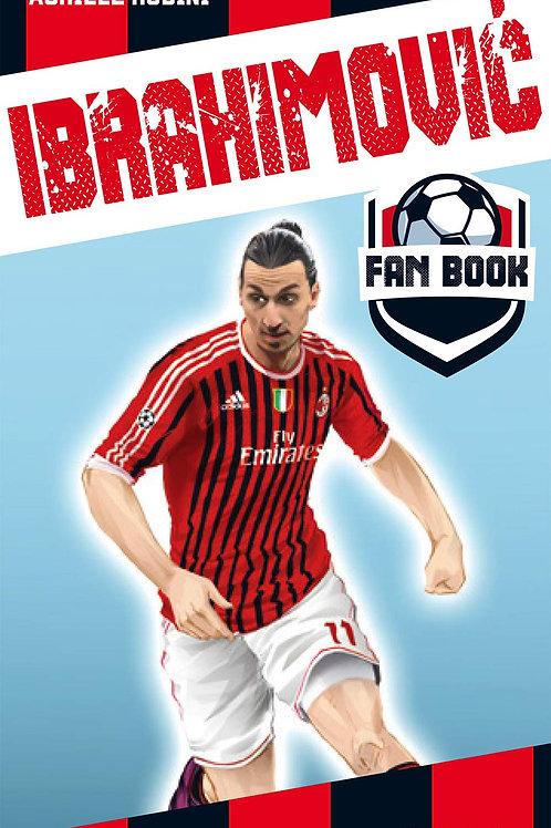 Ibrahimovic fan book di Rubini Achille