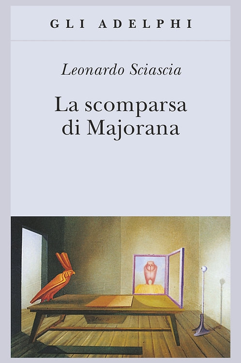La scomparsa di Majorana di Leonardo Sciascia