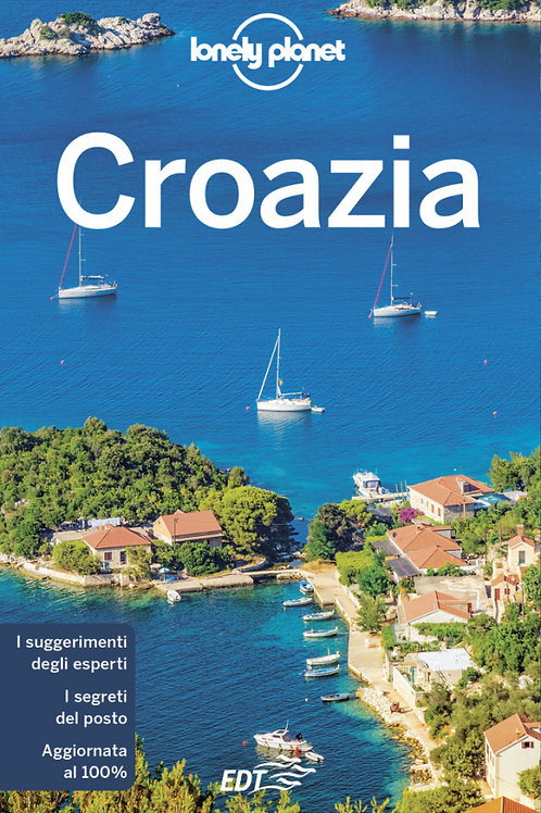 Croazia Guida di viaggio 10a edizione - Giugno 2019