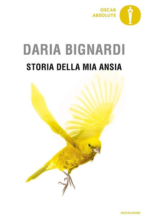 Storia della mia ansia di Daria Bignardi