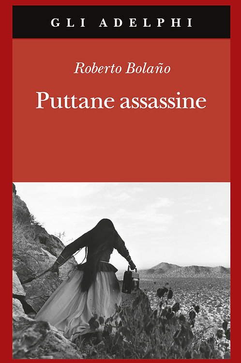 Puttane assassine di Roberto Bolano