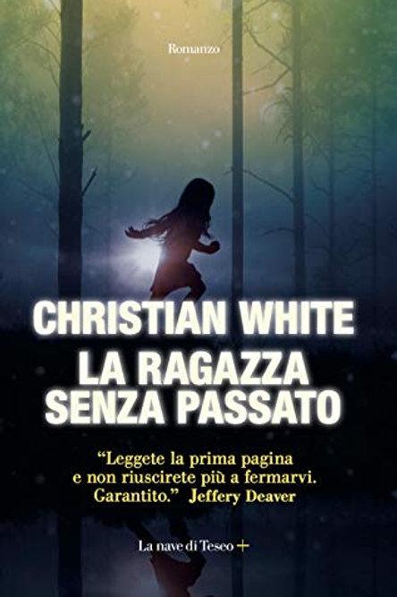 La ragazza senza passato di Christian White