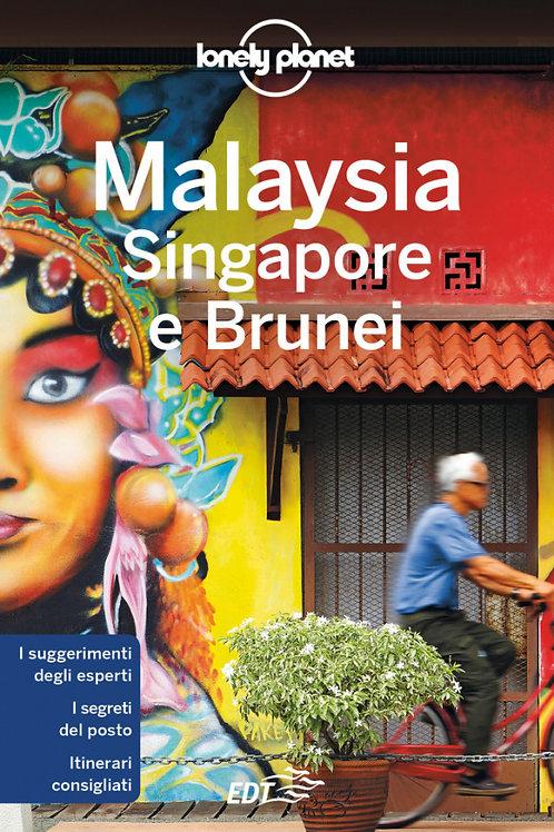 Malaysia, Singapore e Brunei Guida di viaggio 9a edizione - Febbraio 2020