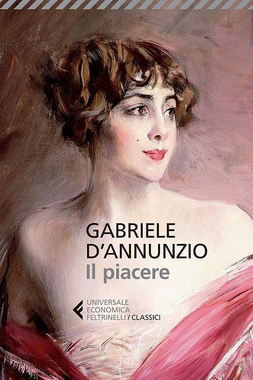 Il piacere di Gabriele D'Annunzio