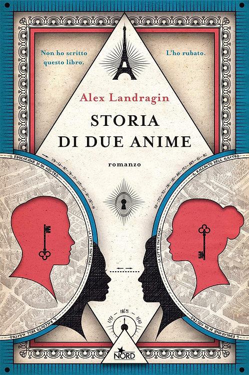 Storia di due anime di Alex Landragin