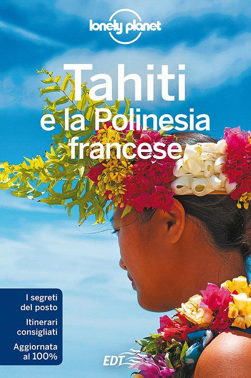 Tahiti e la Polinesia Francese Guida di viaggio 7a edizione - Marzo 2017