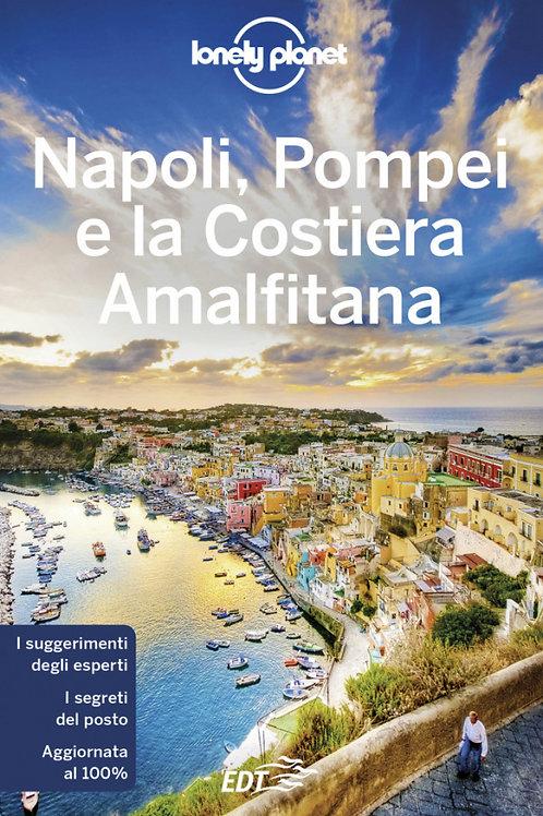 Napoli, Pompei e la Costiera Amalfitana Guida di viaggio 6a edizione - Maggio 2