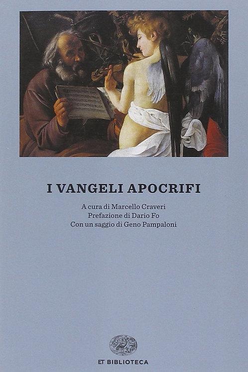 I vangeli apocrifi di Craveri M. (Cur.)