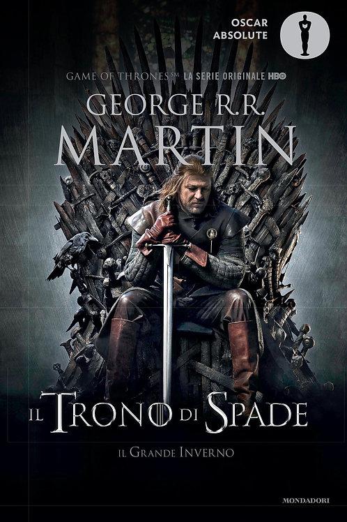 Il trono di spade. Libro primo di George R.R. Martin - Mondadori