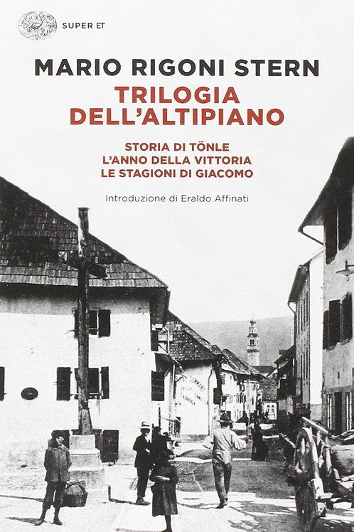Trilogia dell'altipiano di Mario Rigoni Stern