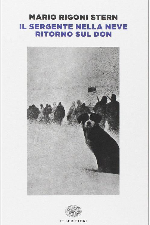 Il sergente nella neve - Ritorno sul Don  di Mario Rigoni Stern