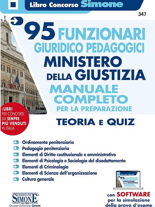 95 funzionari giuridico pedagogici. Ministero della giustizia. Manuale completo