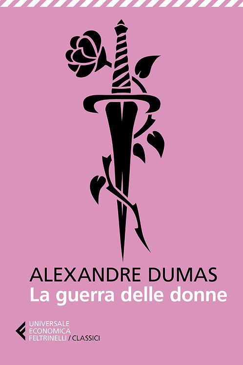 La guerra delle donne di Alexandre Dumas