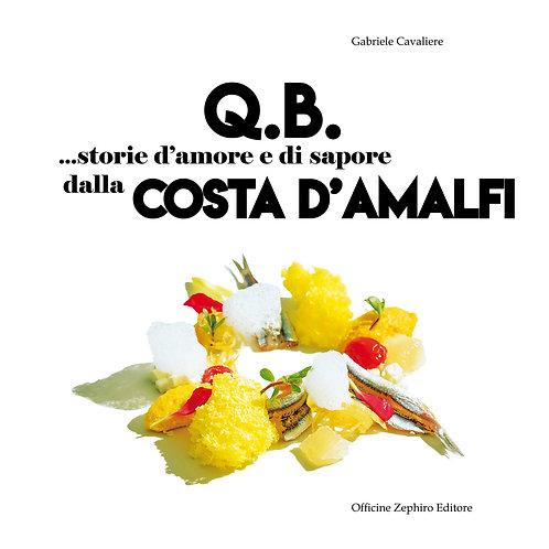 Q.B. Storie d'amore e di sapore dalla Costa d'Amalfi