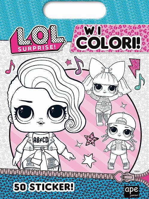 W i colori! L.o.l. Surprise! Ediz. Illustrata
