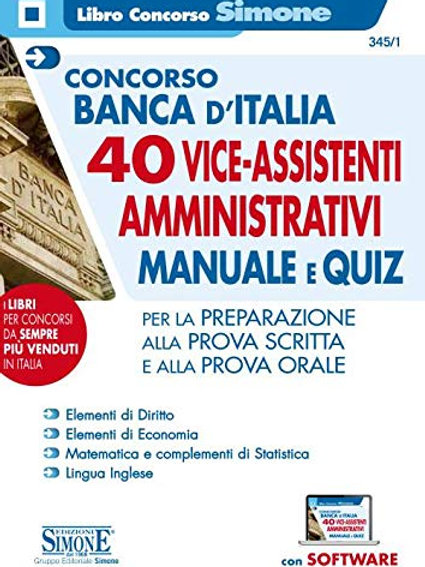 Concorso Banca D'italia 40 VICE ASSISTENTI Profilo Amministrativo - Manuale E Qu