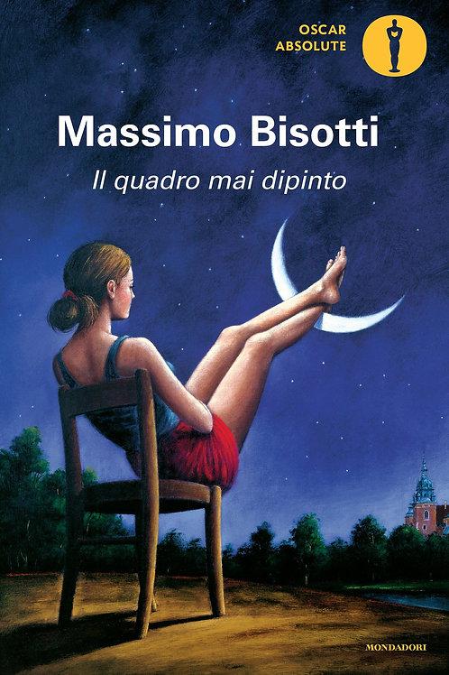 Il quadro mai dipinto di Massimo  Bisotti