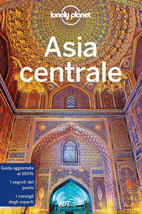 Asia centrale Guida di viaggio 7a edizione - Ottobre 2018