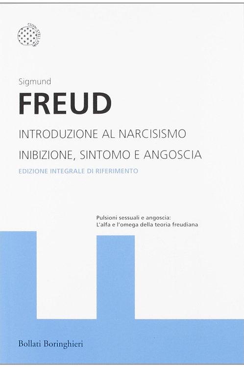 Introduzione al narcisismo - Inibizione, sintomo e angoscia di Sigmund Freud