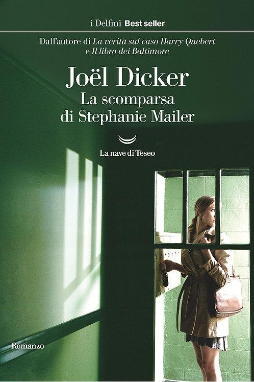 La scomparsa di Stephanie Mailer di Joel Dicker - La nave di Teseo