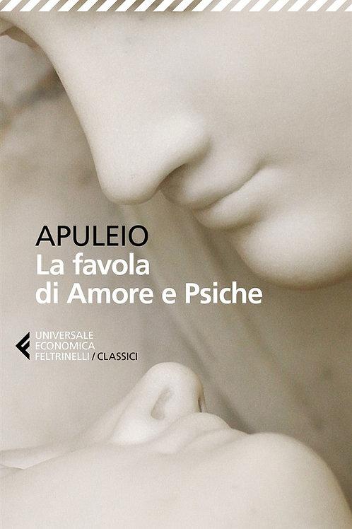 La favola di Amore  e Psiche di Apuleio Lucio
