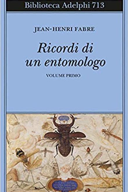 Ricordi di un entomologo di Jean-Henri Fabre