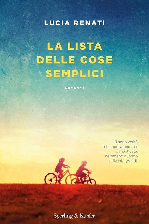 La lista delle cose semplici di Lucia Renati