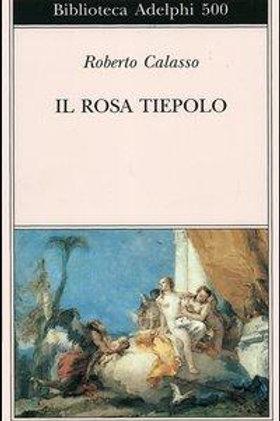 Il rosa tiepolo  di Roberto Calasso