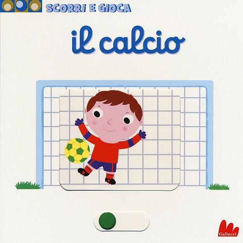 Il calcio. Scorri e gioca di Nathalie Choux - Gallucci