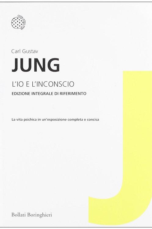 L'Io e l'inconscio di Carl Gustav Jung