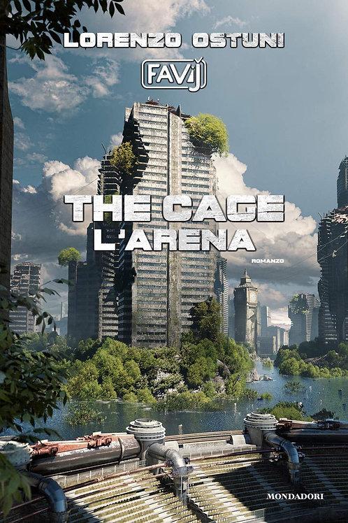 The Cage. L'arena di Favij (Lorenzo Ostuni)