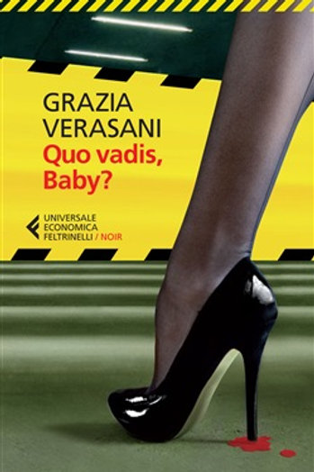 Quo vadis, baby? di Grazia Verasani