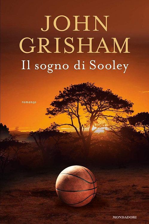 Il sogno di Sooley di John Grisham