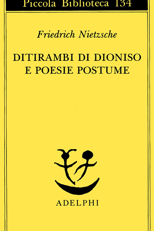 Ditirambi di dioniso e poesie postume di Friedrich Nietzsche