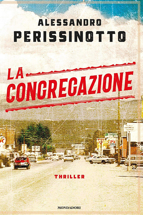 La congregazione di Alessandro Perissinotto