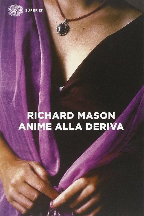 Anime alla deriva di Mason Richard