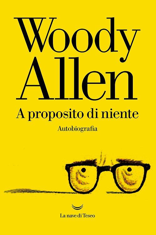 Autobiografia di Woody Allen