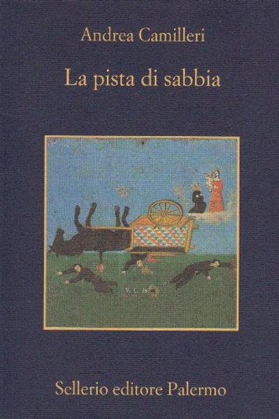 La pista di sabbia di Andrea Camilleri - Sellerio