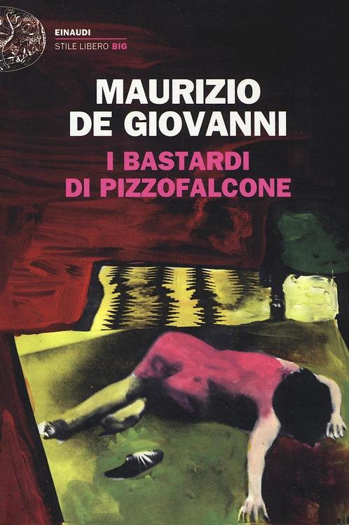 I Bastardi di Pizzofalcone di Maurizio de Giovanni - Einaudi