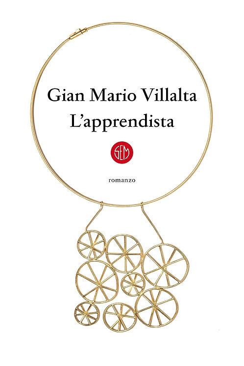 L'apprendista di Gian Mario Villalta - SEM