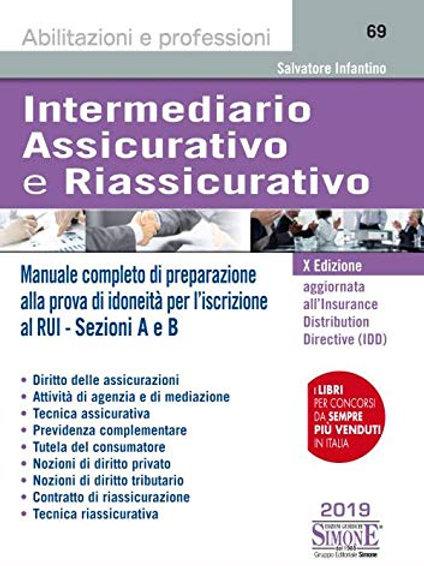 Intermediario assicurativo e riassicurativo. Manuale completo di preparazione al