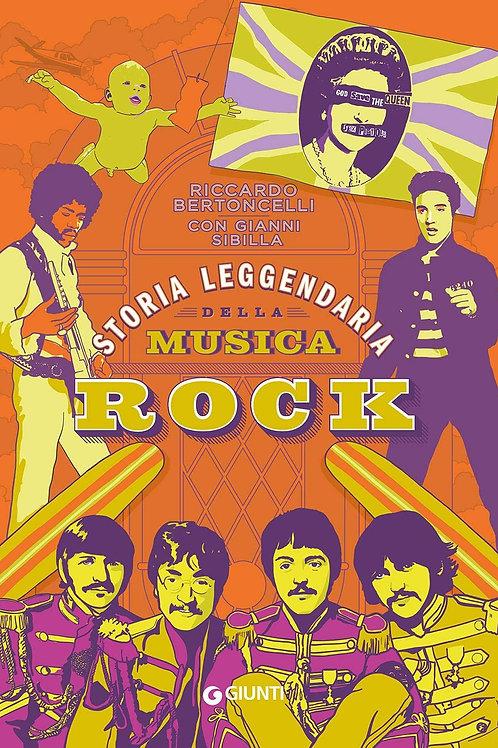 Storia leggendaria della musica rock di Riccardo Bertoncelli - Giunti