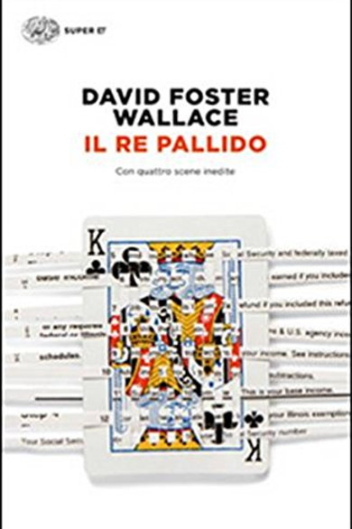 Il re pallido di David Foster Wallace
