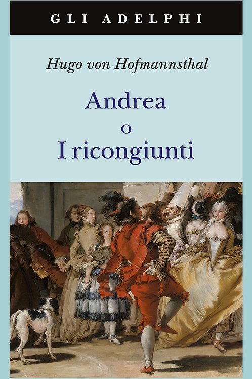 Andrea o I ricongiunti di Hugo Von Hofmannsthal